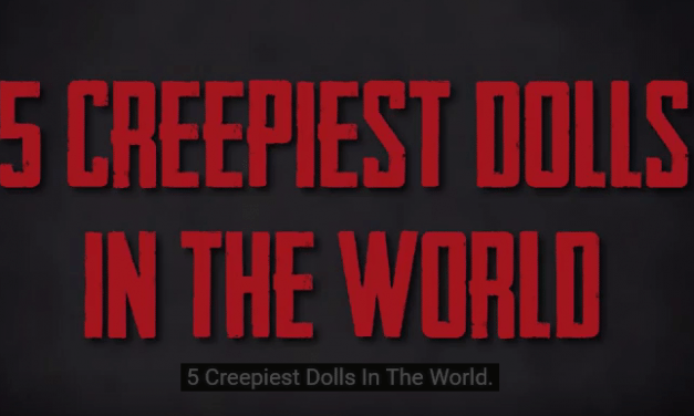 Five Creepiest Dolls In The World