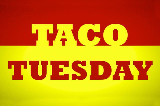 Don't Miss Taco Tuesday this Week at Tequila Sunrise!!!