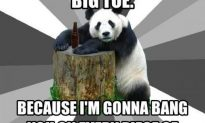More Advice From The Pick Up Panda…