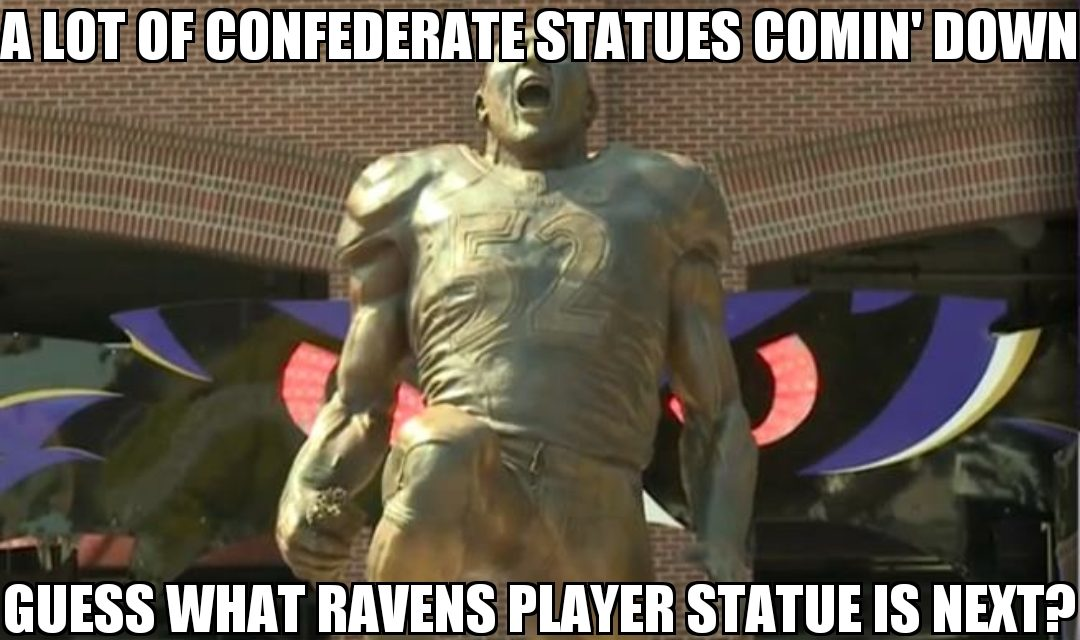 Confederate Statues Can Come Down…Well Ray Lewis, Your Statue Can Too