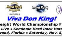 Don King Brings The Cruiser-weight World Championship To The Seminole Hard Rock Hotel And Casino!!!