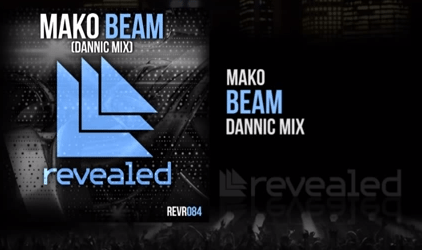 Mako – Beam (Dannic Mix)