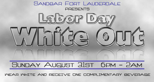 Labor Day Weekend White Party at Sandbar in Fort Lauderdale!!!