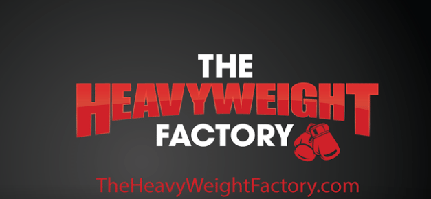 The Heavyweight Factory is the Place to Train!