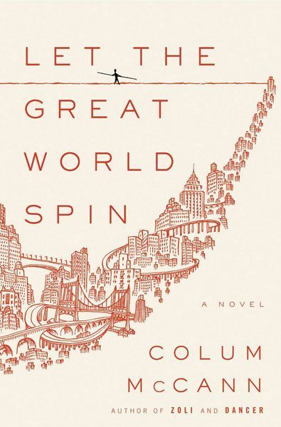 Let the Great World Spin, by Colum McCann